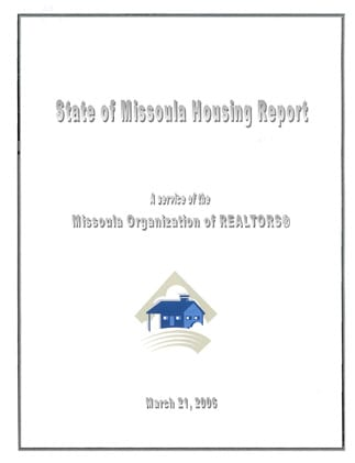 Cover Page, 2006 Missoula Housing Report
